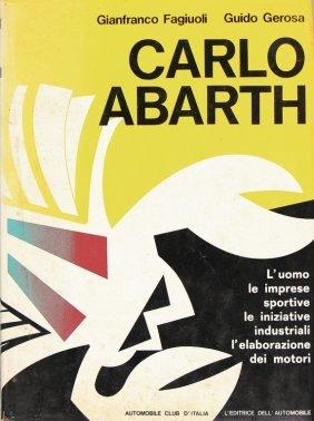 "Book ""carlo Abarth"" By Fagiuloli And Gerosa, Italian"