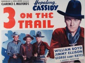 Hopalong Cassidy '3 On The Trail' 1936 Poster