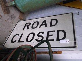 "Road Closed Fiberglass? Sign 48"" X 30"""