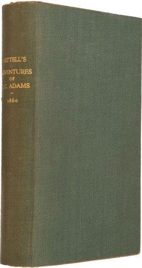 Theodore H. Hittell. The Adventures Of James Cap
