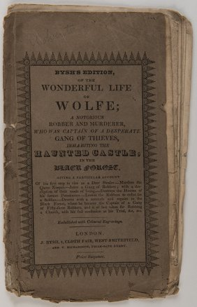 Life Of Wolfe, (the); A Notorious Robber And Murderer,