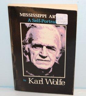 Mississippi Artist A Self Portrait Signed By Karl Wolfe