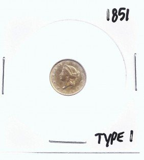 1851 Type I US $1 Dollar Liberty Gold Coin