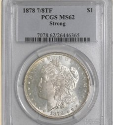 1878 7/8TF Morgan $ MS62 PCGS Strong