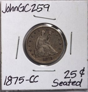 1875-CC 25 Cent Seated Liberty Silver Coin JohnGC259