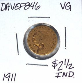1911 $2 1/2 VG Indian Head Quarter Eagle Gold Coin DAVE