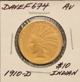 1910-D $10 AU Indian Head Eagle Gold Coin DaveF674