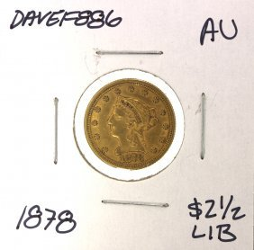 1878 $2 1/2 AU Liberty Head Quarter Eagle Gold Coin DAV