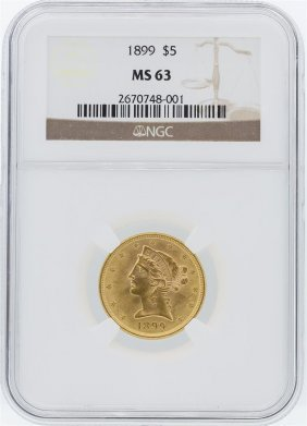 1899 Ngc Ms63 $5 Liberty Head Half Eagle Gold Coin