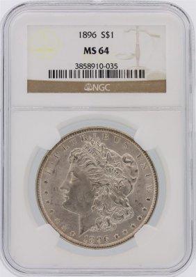 1896 Ngc Ms64 Morgan Silver Dollar