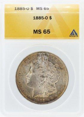 1885-o Anacs Ms65 Morgan Silver Dollar