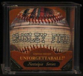 "Unforgettaball! ""crosley Field"" Nostalgia Series"