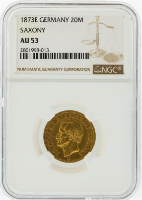 1873-e Ngc Au53 Germany 20m Saxony Gold Coin